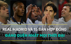 Real Madrid và 15 bản hợp đồng đáng quên nhất trong lịch sử