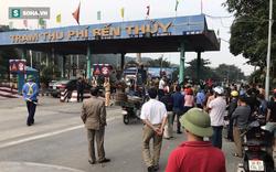 Ngày thứ 4 dân vây trạm thu phí, Phó Tổng giám đốc Cienco4 nói gì?