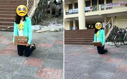 """Hà Nội: Nữ sinh ôm biển """"em xin lỗi, em đã phản bội anh"""" quỳ giữa sân trường"""