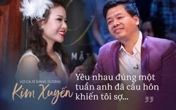 """Vợ ca sĩ Đăng Dương: """"Tôi điệu thì điệu thật nhưng lo cho con cái đâu ra đấy..."""""""