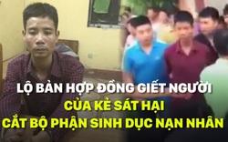 Lộ bản hợp đồng giết người của kẻ sát hại, cắt bộ phận sinh dục nạn nhân tại Hưng Yên