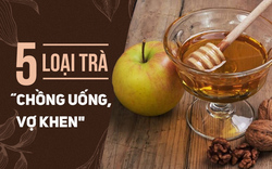 Đông y xem đây là 5 loại dược trà 'một công đôi việc': Nam giới càng uống càng khỏe ra