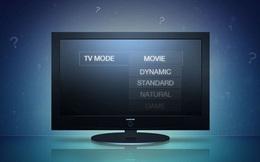 Cách cài đặt TV cho chất lượng ảnh đẹp