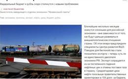 """Báo Nga: """"Dầu mỏ không cứu được chúng ta"""""""