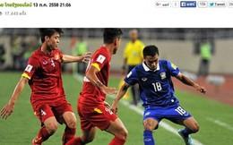 """Báo chí Thái Lan miêu tả đội nhà """"thắng dễ dàng đến bất ngờ"""""""