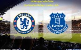 Chelsea vs Everton: Màu xanh đích thực