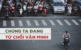 """Cầm iPhone 6s vượt đèn đỏ, người Việt đang tự chối bỏ """"quyền"""" làm người văn minh"""