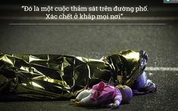 [CHÙM ẢNH] Khủng bố ở Pháp: Những lời kể đầy ám ảnh của người trong cuộc vụ thảm sát Nice
