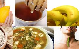 Cách chữa viêm họng hiệu quả từ 6 loại thực phẩm dân gian