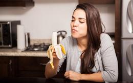 """Nhiều chị em không hề biết nhưng ăn chuối vào """"giờ thiêng"""" này mới là tốt nhất"""