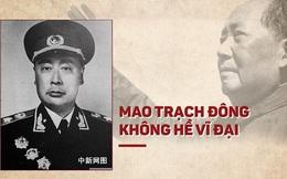 """Tấn bi kịch của nguyên soái Trung Quốc tuyên bố """"không tôn thờ"""" Mao Trạch Đông"""