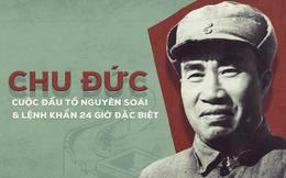 """Nguyên soái danh giá nhất TQ và mối nhục nhận lệnh """"cuốn gói"""" khỏi Bắc Kinh trong 24h"""