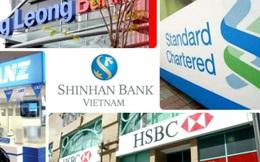 """Ngân hàng ngoại """"đổ bộ"""" vào Việt Nam: Nỗi lo mất thị phần?"""