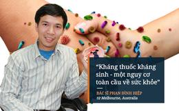 """BS Việt tại Úc cảnh báo tình trạng nguy hiểm đang """"gõ cửa"""" từng gia đình"""
