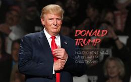 Donald Trump - Người chiến thắng bằng trái tim chân thành