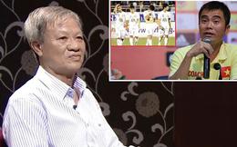 HLV Lê Thụy Hải: U19 Việt Nam giành vé World Cup, anh Minh Đức sao lại chê kém được?