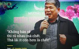 """Triết lý kinh doanh của đại gia Việt: """"Không bán rẻ thì rủ nhau mà chết"""""""