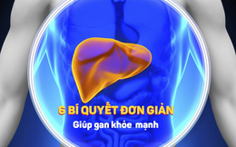 6 cách giải độc, tăng cường chức năng gan mà chuyên gia khuyên bạn nên làm