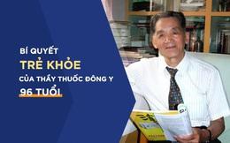 """Thầy thuốc Đông y 96 tuổi tiết lộ bí quyết """"trường sinh bất lão"""" nhờ 1 món cháo"""