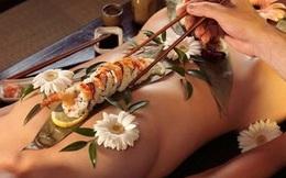 'Sushi khỏa thân' sức hút đặc biệt của giới thượng lưu trên toàn thế giới