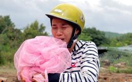 Vụ sạt lở ở Nha Trang: Chẳng còn gì nữa, mất hết rồi
