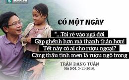 Đọc những dòng này để hiểu vì sao người dân thấy gần ông Trần Đăng Tuấn đến vậy