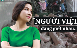 """Mỹ Linh: """"Người Việt đang giết nhau giữa những điều bình thường nhất"""""""