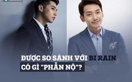 Tự ái vì Noo Phước Thịnh bị gọi là Bi Rain phiên bản Việt? Xin ngưng ảo tưởng