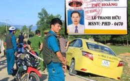 """Vụ tài xế taxi ở Đà Nẵng bị sát hại: """"Hung thủ đã ra tay quá dã man..."""""""