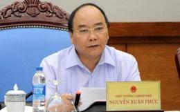 """Thủ tướng Nguyễn Xuân Phúc: """"Không thể để mãi tình trạng """"cha chung không ai khóc"""""""""""