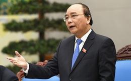 Thủ tướng Nguyễn Xuân Phúc: Sẽ xử lý nghiêm, kiên quyết vụ ông Vũ Huy Hoàng