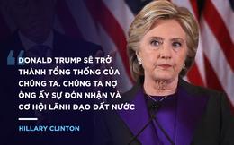 """Toàn văn diễn văn thua cuộc xúc động của Hillary Clinton: """"Hãy giữ lửa trong tim"""""""