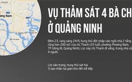Vụ 4 bà cháu bị sát hại ở Quảng Ninh xảy ra thế nào?