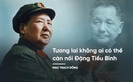 """Giải mã chiến dịch của Mao Trạch Đông biến Đặng Tiểu Bình thành người """"không ai cản nổi"""""""