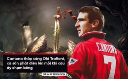 Hẹn với định mệnh: Eric Cantona - thanh gươm báu định quốc của triều đại Alex Ferguson