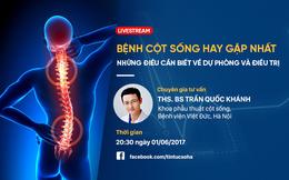 [Live stream] BS bệnh viện Việt Đức tư vấn cách phòng ngừa và điều trị các bệnh về cột sống