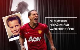 Toàn văn lá thư đầy xúc động của Rio Ferdinand gửi cho chính mình ngày trẻ