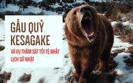 Gấu quỷ Kesagake và cuộc trả thù dài 6 ngày đẫm máu nhất lịch sử Nhật Bản