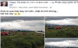 Triệu tập một phụ nữ bán mỹ phẩm online tung tin thất thiệt máy bay rơi ở Nội Bài