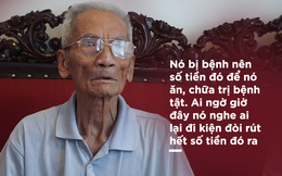 Cha ông Huỳnh Văn Nén quyết tìm ra người xui con trai kiện đòi hơn 10 tỷ đồng