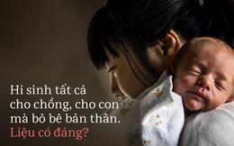"""""""Hi sinh vì chồng vì con"""": Tư tưởng khiến nhiều phụ nữ Trung Quốc rơi vào hố sâu của trầm cảm sau sinh"""