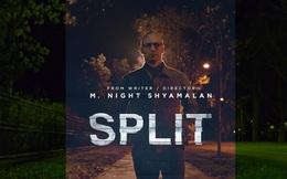 Nguyên nhân nào khiến Split trở thành siêu phẩm kinh dị nhất định phải xem?