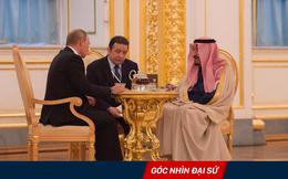 Chuyến thăm lịch sử tới Nga: Thế cờ cao tay của Quốc vương Ả rập Xê út