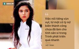Việt Trinh thú nhận khi nổi tiếng hành hạ, chèn ép đồng nghiệp
