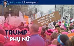 Từ Washington DC: Trump và phụ nữ