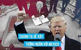 """""""Ngày trọng đại"""" với an ninh quốc gia Mỹ: Trump ký luật cấm người tị nạn, xây tường ngăn với Mexico"""