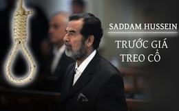 Những giây phút cuối cùng của Saddam Hussein trước khi bước lên giá treo cổ