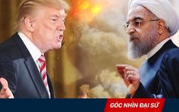 Mỹ - Iran khẩu chiến: Xé bỏ thỏa thuận hạt nhân, bùng phát đối đầu quân sự?