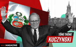 """Tổng thống Kuczynski: Người hùng tài chính """"hâm nóng"""" nền kinh tế Peru"""