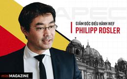 Ông Philipp Rosler: Việt Nam đang rất nổi bật trên bản đồ thương mại thế giới